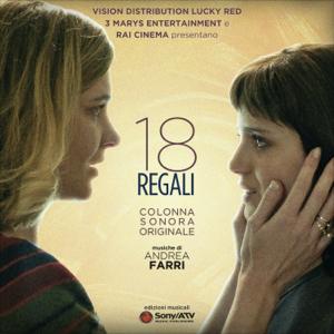 Andrea Farri - 18 Regali (Colonna sonora originale)