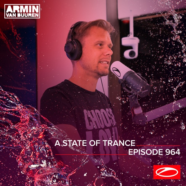 Asot 964: A State of Trance Episode 964 (DJ Mix)