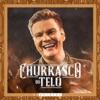 Churrasco do Teló (Ao Vivo) – EP Quintal