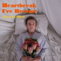 Giulio Beltramo - Heartbreak I've Become