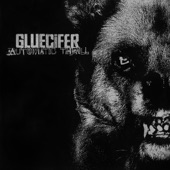Gluecifer - The Good Times Used to Kill Me