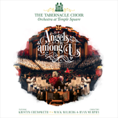 Angels Among Us (feat. Kristin Chenoweth) - Tabernacle Choir at Temple Square & Orchestra At Temple Square Cover Art