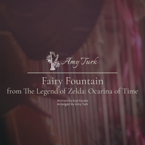 Amy Turk - Fairy Fountain (The Legend of Zelda: Ocarina of Time)