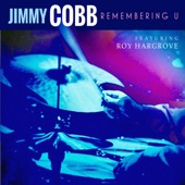 Jimmy Cobb - Willow Weep for Me (feat. Roy Hargrove) feat. Roy Hargrove