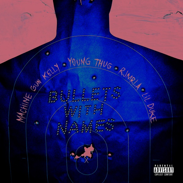 Bullets with Names (feat. Young Thug, RJmrLA & Lil Duke) - Single