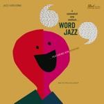 Ken Nordine - Flibberty Jib (feat. The Fred Katz Group)