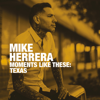 Mike Herrera - Moments Like These: Texas  artwork