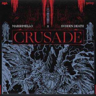 Marshmello & SVDDEN DEATH – Crusade – Single [iTunes Plus AAC M4A]