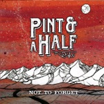 Pint & a Half - Mountains, Rivers, Music