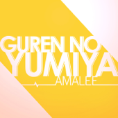 Guren No Yumiya AmaLee & Luke Thomas - AmaLee & Luke Thomas