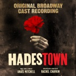 Patrick Page & Hadestown Original Broadway Company - Why We Build the Wall
