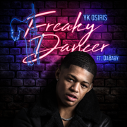 Freaky Dancer (feat. DaBaby) - YK Osiris