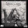 Snoop Dogg Presents the West Coast Blueprint, Snoop Dogg