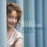 Kelley Johnson - Tip Toe Gently