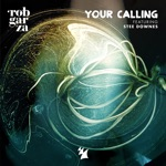 GARZA - Your Calling (feat. Stee Downes)