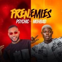 Psychic - Frenemies (feat. Mohbad) - Single