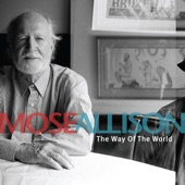 Mose Allison - Everybody Thinks You're an Angel