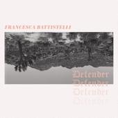 Defender (Single Version) - Francesca Battistelli & Steffany Gretzinger