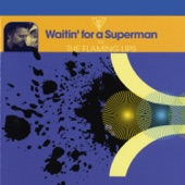 The Flaming Lips - Waitin' for a Superman