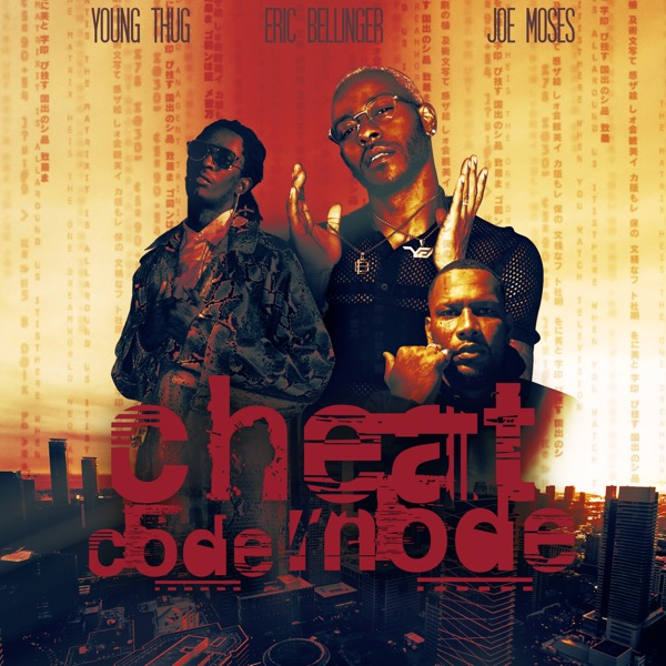 Cheat Code Mode (feat. Young Thug) - Single
