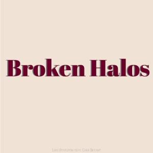 Luke Stapleton - Broken Halos feat. Chris Bryant