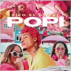 Kiko El Crazy - La Popi