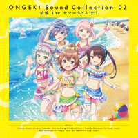 ONGEKI Sound Collection 02「最強 the サマータイム!!!!!」