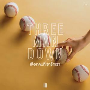 Three Man Down - เลือกคนที่เขารักเรา