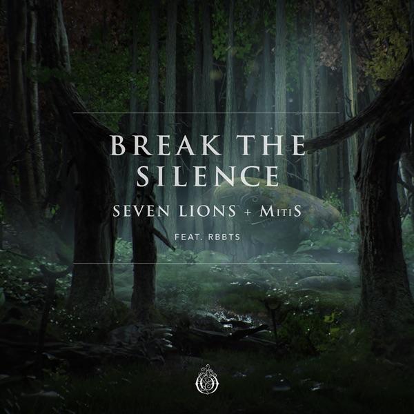 Break the Silence (feat. Rbbts) - Single