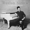 Ruslan Sirota - A Lifetime Away  artwork
