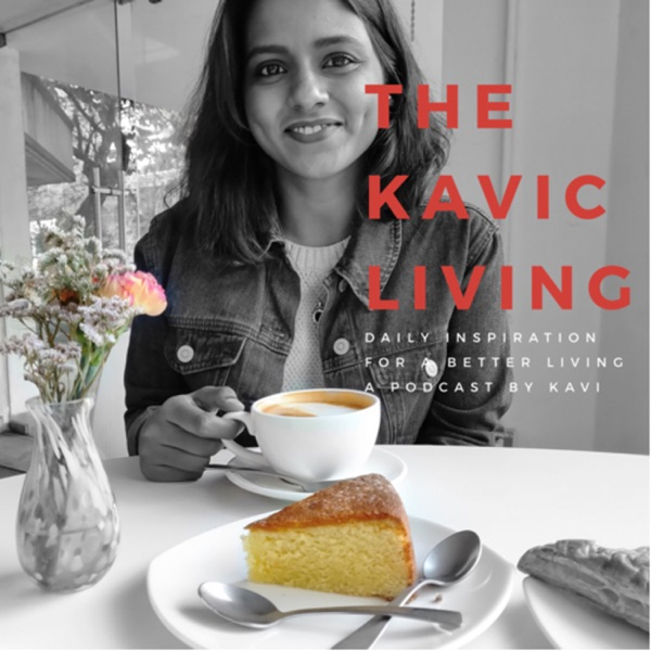 The Kavic Living - Daily Inspiration