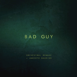 Umberto Gaudino - Bad Guy