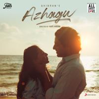 Ghibran - Azhagu (Ghibran's All About Love) - Single