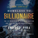 Andres Pira & Dr. Joe Vitale - collaborator - Homeless to Billionaire: The 18 Principles of Wealth Attraction and Creating Unlimited Opportunity (Unabridged)