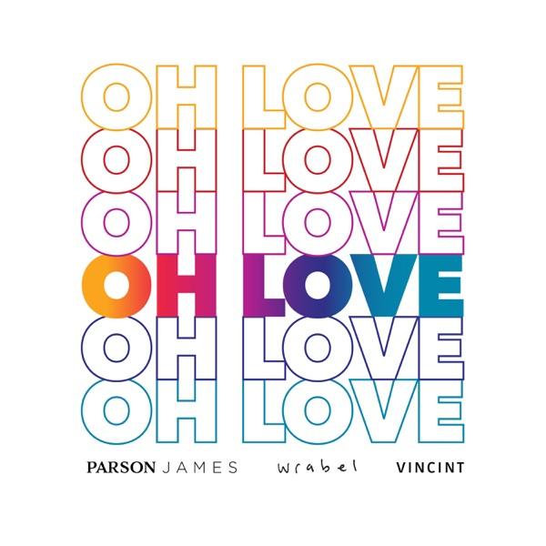 Oh Love - Single