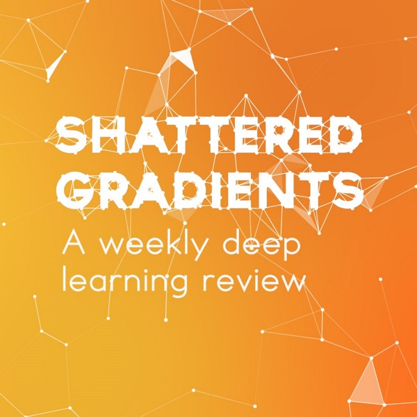 Shattered Gradients: A Weekly Deep Learning Review