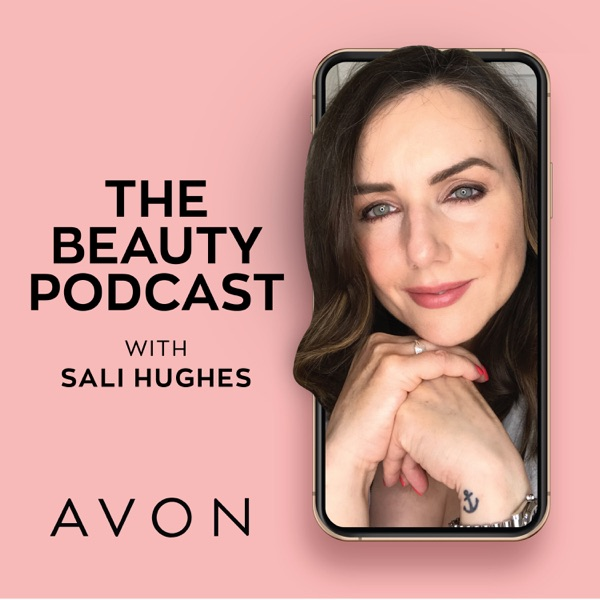 The Beauty Podcast, with Sali Hughes Podcast