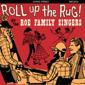 The Roe Family Singers - The Rocky Road Blues