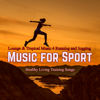 Various Artists - Music for Sport – Lounge & Tropical Music 4 Running and Jogging, Healthy Living Training Songs Grafik