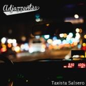 Adjazzentes - Taxista Salsero