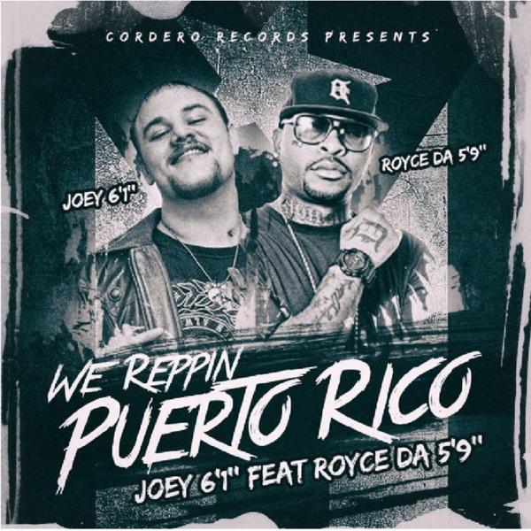 We Reppin' Puerto Rico (feat. Royce Da 5'9') - Single