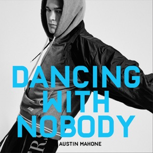 Austin Mahone – Dancing With Nobody – Single [iTunes Plus AAC M4A]