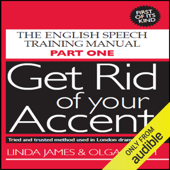 Get Rid of Your Accent: British-English (Unabridged)