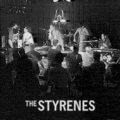 The Styrenes - All the Wrong People Are Dying