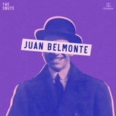 The Snuts - Juan Belmonte