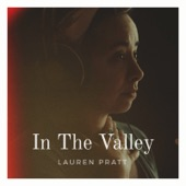 Lauren Pratt - In the Valley