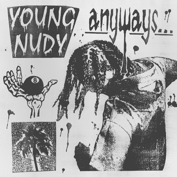 Young Nudy - Anyways