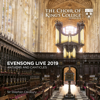 Sir Stephen Cleobury & Choir of King's College, Cambridge - Evensong Live 2019: Anthems and Canticles  artwork