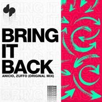 Bring It Back - ANICIO-ZUFFO