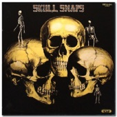 Skull Snaps - My Hang Up Is You